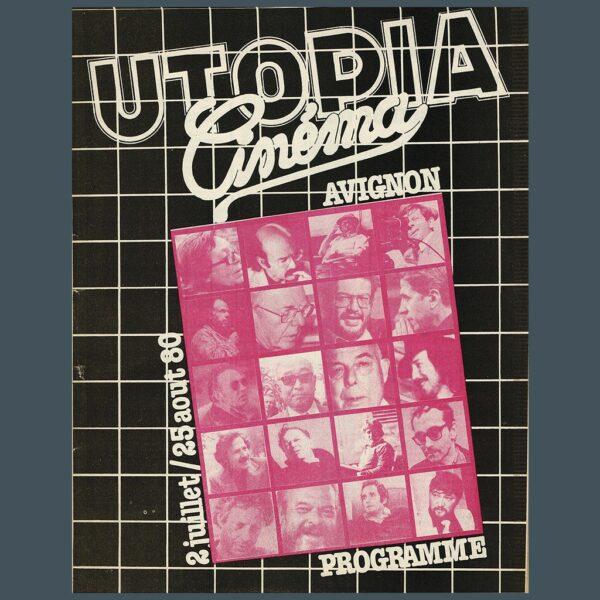 Le cinéma Utopia à Avignon de 1976 à 1994, une histoire de militantisme culturel et politique de Michaël Bourgatte