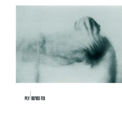 PLY - Rends-toi