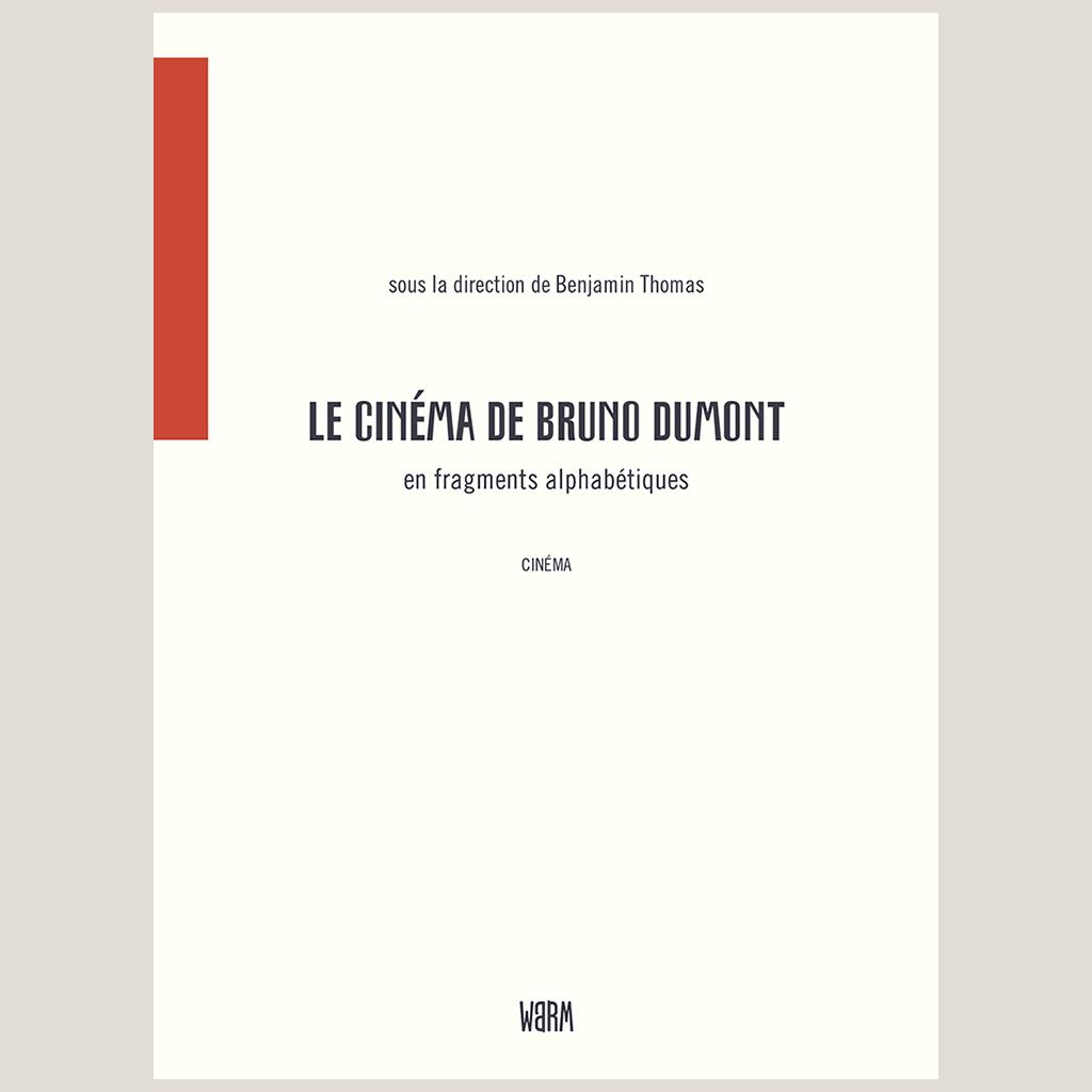 Le cinéma de Bruno Dumont